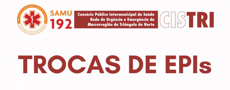 TROCAS DE EPIs