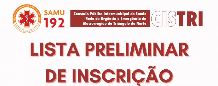 LISTA PRELIMINAR DE INSCRIÇÕES – EDITAL 001/2021